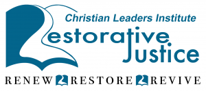 Christian Leaders Institute Restorative Justice Program