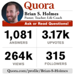 Brian S. Holmes   MPowered Christian – Q&A on QUORA