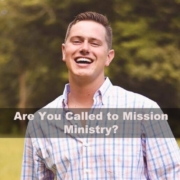 Call to mission ministry
