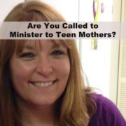 Minister to Teen Mothers