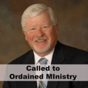 Called to Ordained Ministry