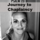 Journey to Chaplaincy