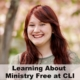Learning about Ministry