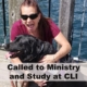 Called to Ministry and Study