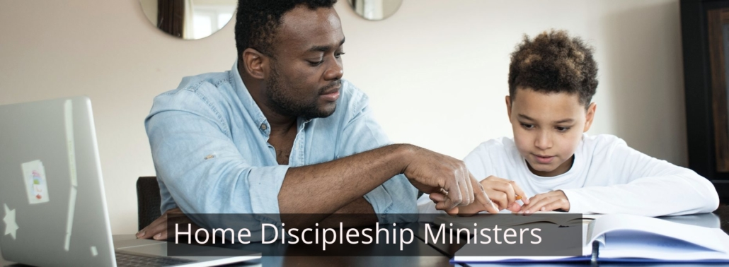 Home Discipleship Ministers